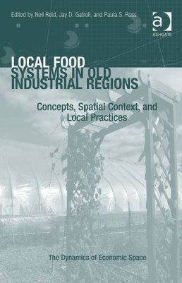 Local Food Systems in Old Industrial Regions